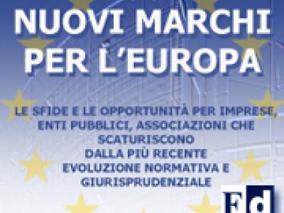 "Le nuove procedure ""user friendly"" per i marchi europei"
