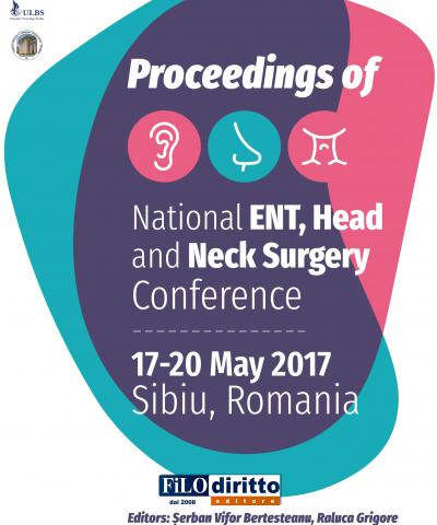 National ENT, Head and Neck Surgery  Congress (Sibiu, Romania, 17-20 May 2017)