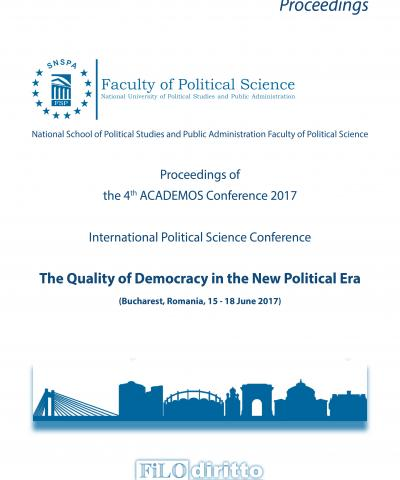 4th ACADEMOS Conference 2017 - The Quality of Democracy in the New Political Era (Bucharest, Romania, 15-18 June 2017)