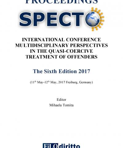 6th SPECTO - International Conference MULTIDISCIPLINARY PERSPECTIVES IN THE QUASI-COERCIVE TREATMENT OF OFFENDERS – Mass Supervision  (11-12 May 2017, Freiburg, Germany)