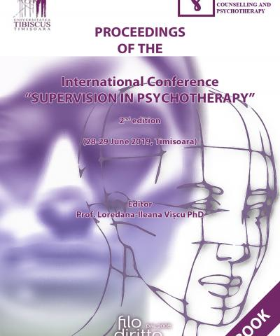 "2nd International Conference ""Supervision in Psychotherapy""  (28-29 June 2019, Timisoara, Romania)"
