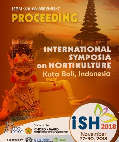 ISH 2018 - International Symposia on Horticulture  (27 - 30 November 2018, Kuta Bali, Indonesia)
