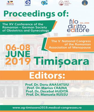 XV Conference of The Romanian-German Society of Obstetrics and Gynecology  and V National Congress of the Romanian Association of Menopause (Timisoara, Romania, 6-8 June 2019)