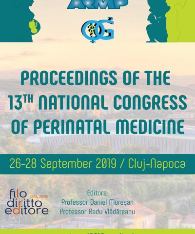 13th National Congress of Perinatal Medicine (26-28 September 2019, Cluj Napoca, Romania)
