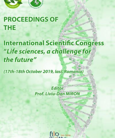 "International Scientific Congress ""Life Sciences, a challenge for the future"" (Iasi, Romania, 17-18 October 2019)"