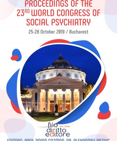 23rd World Congress of Social Psychiatry  (25-28 October 2019, Bucharest, Romania)