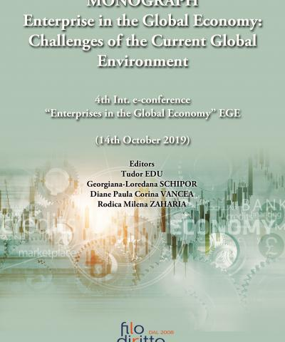 MONOGRAPH Enterprise in the Global Economy: Challenges of the Current Global Environment - 4th EGE 2019