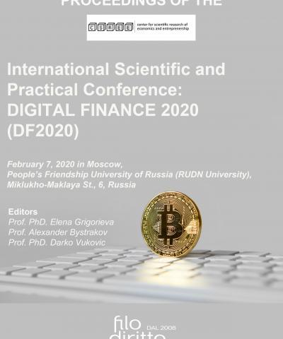 -	International Scientific and Practical Conference: DIGITAL FINANCE 2020 - DF2020 (7 February 2020, Moscow, Russia)
