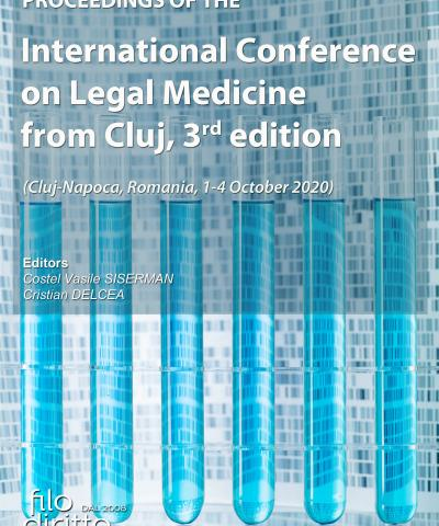 International Conference on Legal Medicine from Cluj, 3rd edition (Cluj-Napoca, Romania, 1-4 October 2020)
