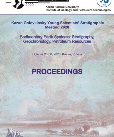 4th Kazan Golovkinsky Young Scientists' Stratigraphic Meeting 2020:  Sedimentary Earth Systems: Stratigraphy, Geochronology, Petroleum Resources (Kazan, Russian Federation, 26-30 October 2020)